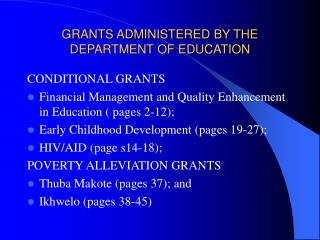 GRANTS ADMINISTERED BY THE DEPARTMENT OF EDUCATION