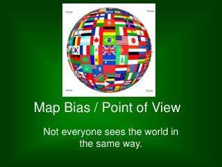 Map Bias / Point of View