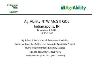 AgrAbility NTW McGill QOL Indianapolis, IN November 9, 2011 11:15-12:00