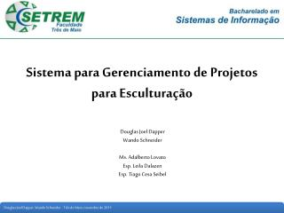 Sistema para Gerenciamento de Projetos para Esculturação