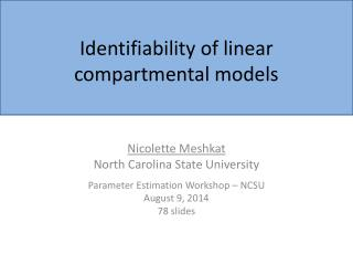 Identifiability of linear compartmental models