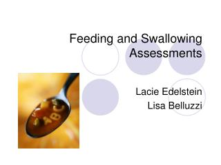 Feeding and Swallowing Assessments