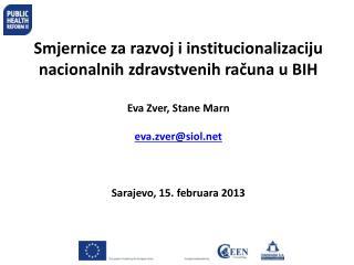 Smjernice  za razvoj i  institucionalizaciju  nacionalnih zdravstvenih računa u BIH