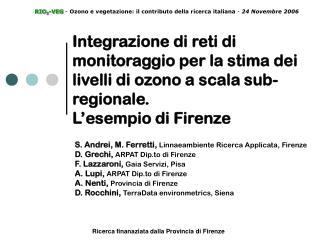 S. Andrei, M. Ferretti, Linnaeambiente Ricerca Applicata, Firenze
