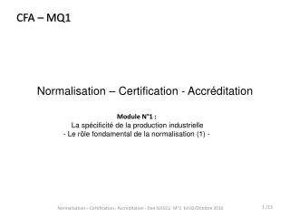 Normalisation � Certification - Accr�ditation