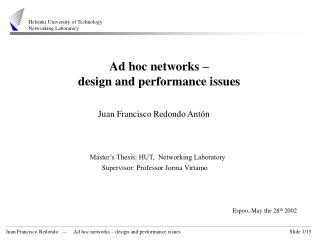 Ad hoc networks  – design and performance issues