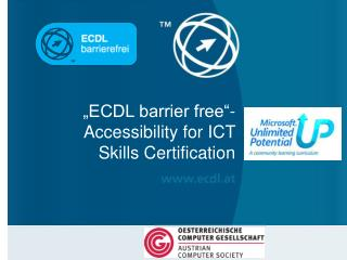 """""""ECDL barrier free""""- Accessibility for ICT Skills Certification"""