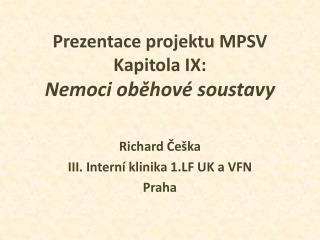 Prezentace projektu MPSV Kapitola IX: Nemoci oběhové soustavy