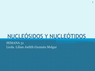 NUCLEÓSIDOS Y NUCLEÓTIDOS
