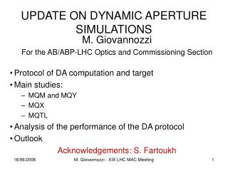 UPDATE ON DYNAMIC APERTURE SIMULATIONS