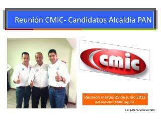Reuni ón CMIC- Candidatos Alcaldía PAN