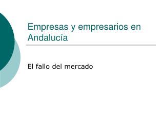 Empresas y empresarios en Andalucía