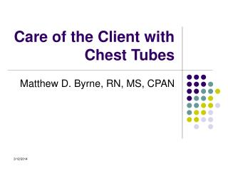 Care of the Client with Chest Tubes
