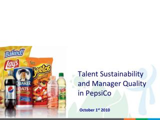 Talent Sustainability and Manager Quality in PepsiCo