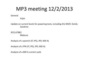 MP3 meeting 12/2/2013