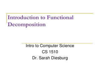 Introduction to Functional Decomposition