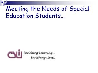 Meeting the Needs of Special Education Students