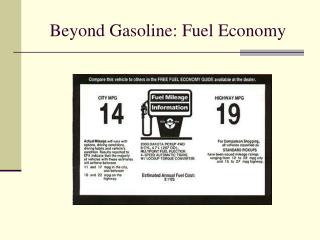 Beyond Gasoline: Fuel Economy