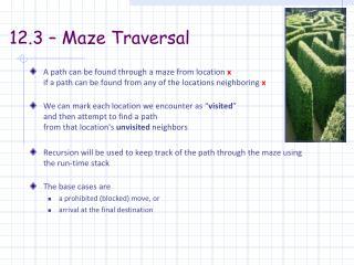 12.3 – Maze Traversal
