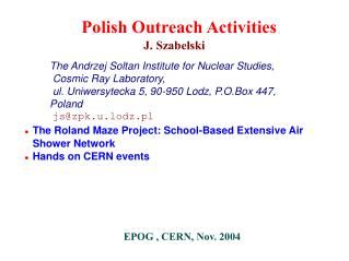 The Roland Maze Project: School-Based Extensive Air Shower Network Hands on CERN events