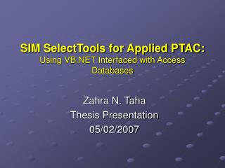 SIM SelectTools for Applied PTAC: Using VB.NET Interfaced with Access Databases