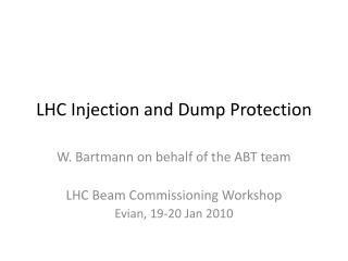 LHC Injection and  D ump Protection