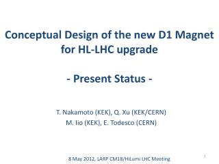 Conceptual Design of the new D1 Magnet for HL-LHC  upgrade - Present Status -