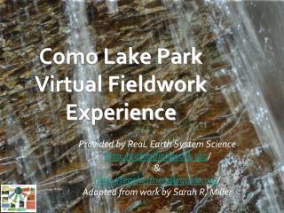 Como Lake Park Virtual Fieldwork Experience