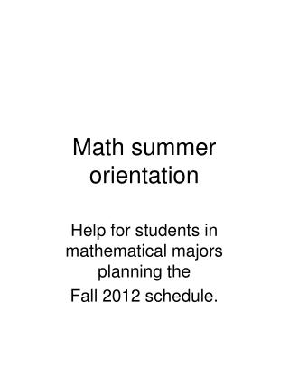 Math summer orientation