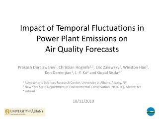 Impact of Temporal Fluctuations in Power Plant Emissions on  Air Quality Forecasts