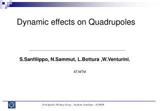 Dynamic effects on Quadrupoles