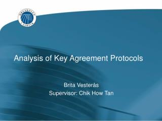Analysis of Key Agreement Protocols