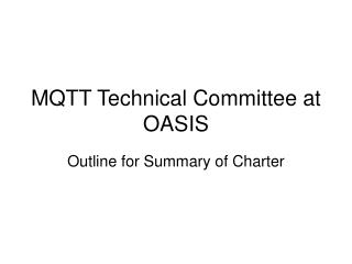 MQTT Technical Committee at OASIS