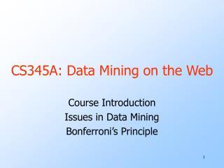 CS345A: Data Mining on the Web