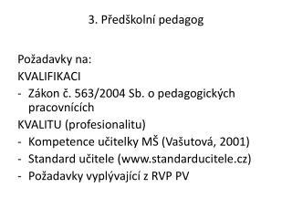 3. Předškolní pedagog