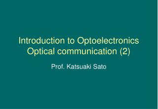 Introduction to Optoelectronics Optical communication (2)