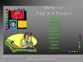 Medicine:  Past and Present