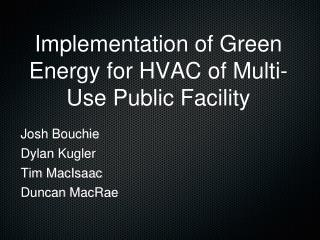 Implementation of Green Energy for HVAC of Multi-Use Public Facility
