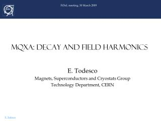 MQXA: DECAY AND FIELD HARMONICS