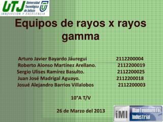 Equipos de rayos x rayos gamma