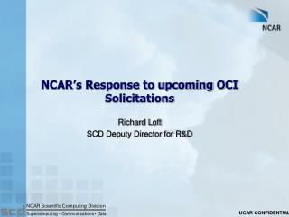 NCAR's Response to upcoming OCI Solicitations