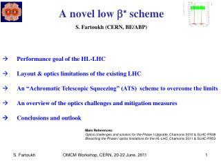 A novel low  b *  scheme  S. Fartoukh (CERN, BE/ABP)