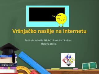 Vršnjačko nasilje na internetu