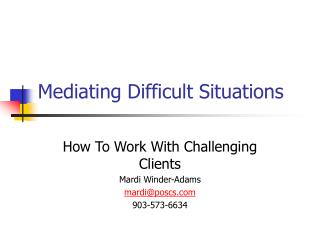 Mediating Difficult Situations