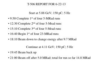 T-506 REPORT FOR 6-22-13
