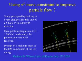 Using  p 0  mass constraint to improve particle flow ?