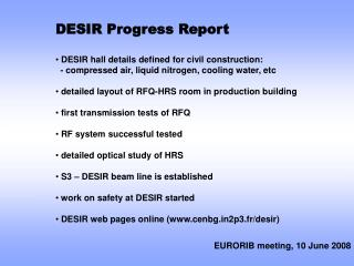 DESIR Progress Report  DESIR hall details defined for civil construction: