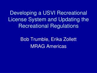Developing a USVI Recreational License System and Updating the Recreational Regulations