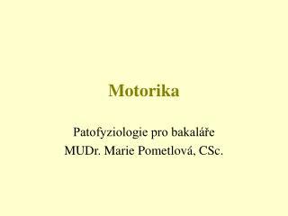 Motorika