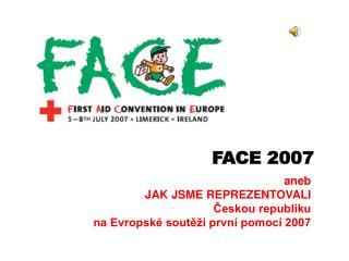 FACE 2007